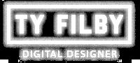 TY FILBY : DIGITAL DESIGNER