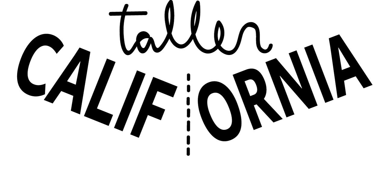 Taller California
