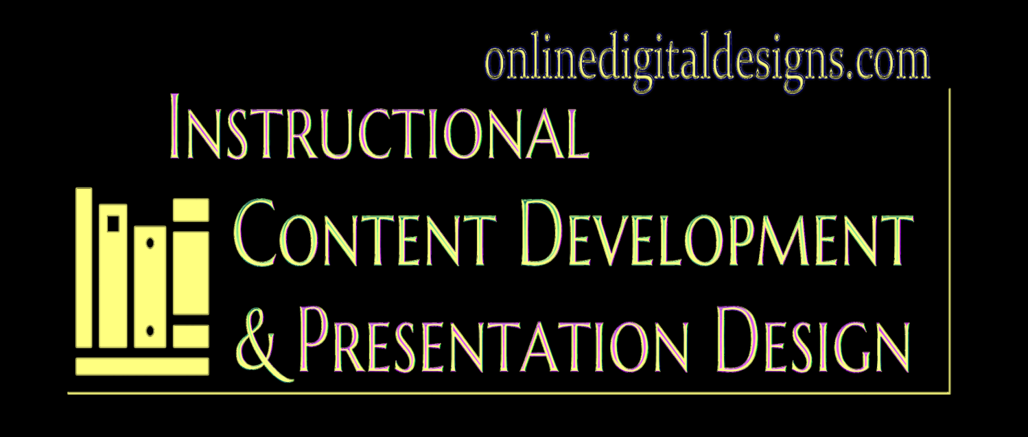 instructional content development, presentation design, onlinedigitaldesigns.com