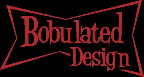 Bobulated Design