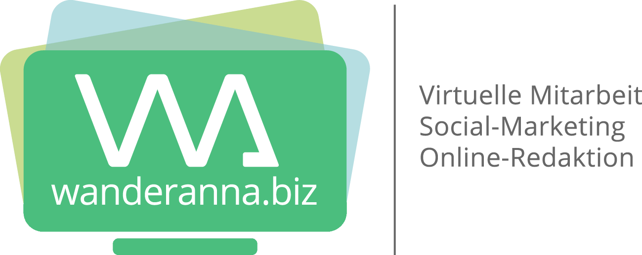 wanderanna.biz I Virtuelle Assistenz I Social-Marketing I Online-Redaktion