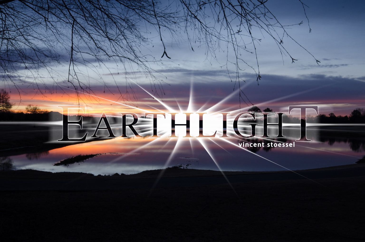 Earthlight by Vincent Stoessel