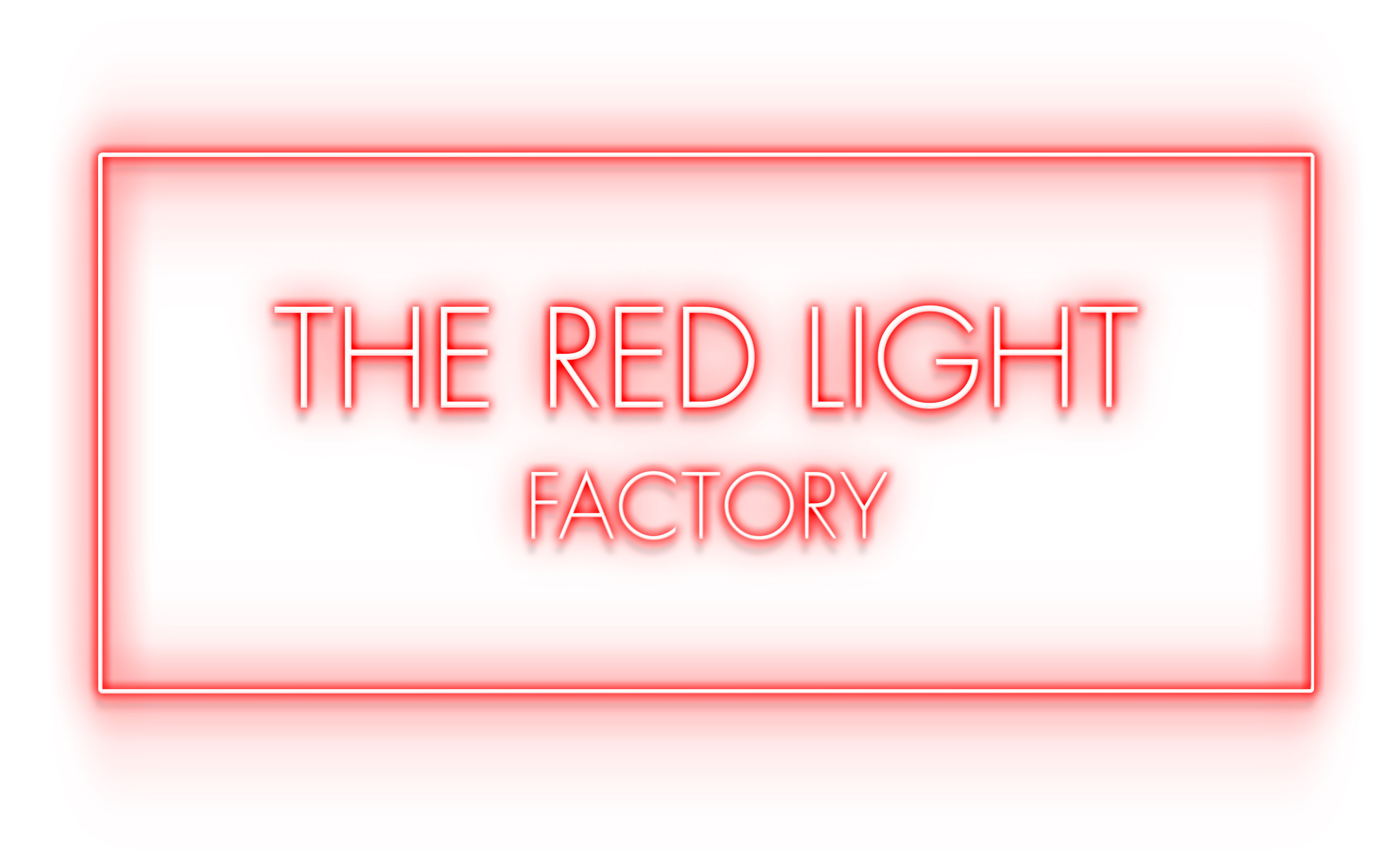 The Red Light Factory
