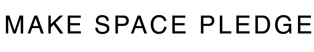Make Space Pledge