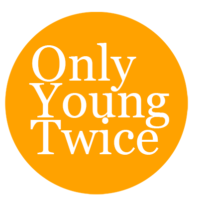 Only Young Twice