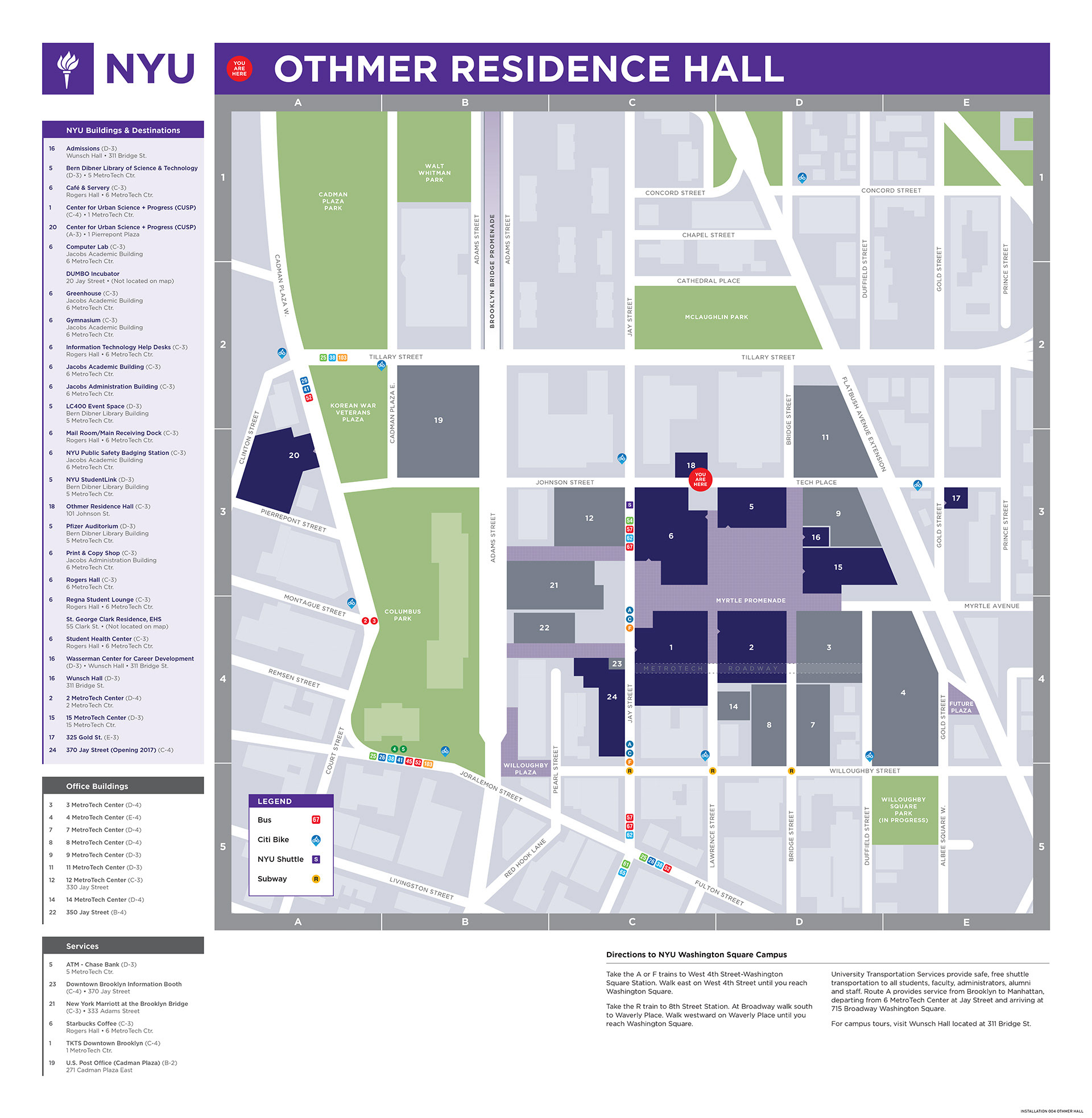 michael designed and implemented updated identification signage withinmetrotech and developed an original set of orientation maps and structuresfor . michael benvenga  nyu exterior signage  map design