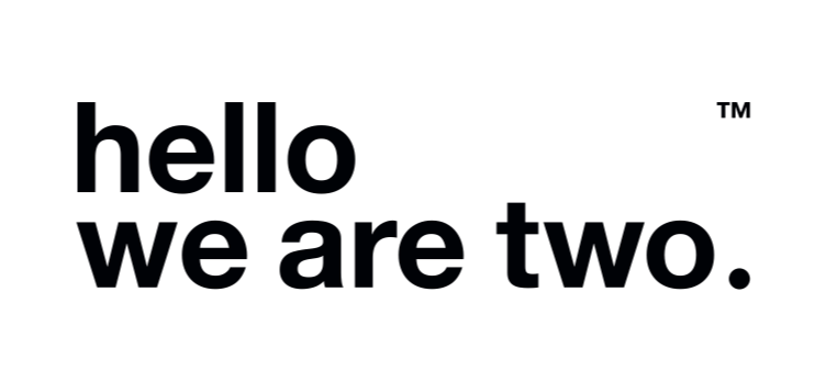 Hello we are two